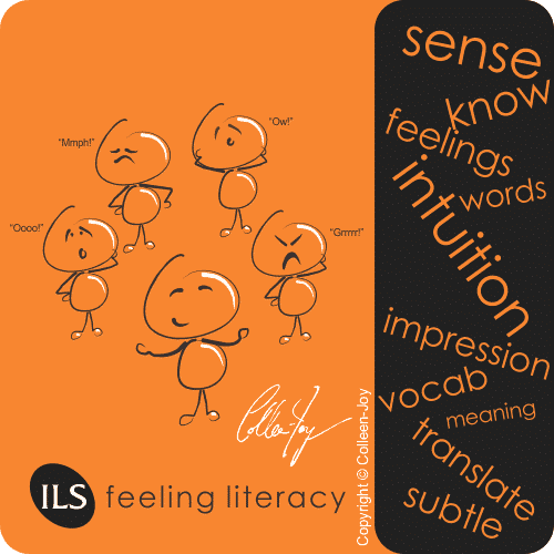 Develop intuitive feeling literacy
