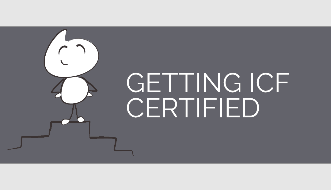 Your guide to getting an ICF coach credential