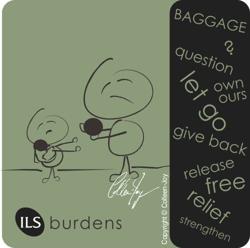 Give back burdens that are not yours