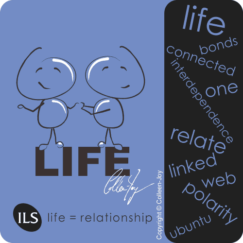 Life is relationship