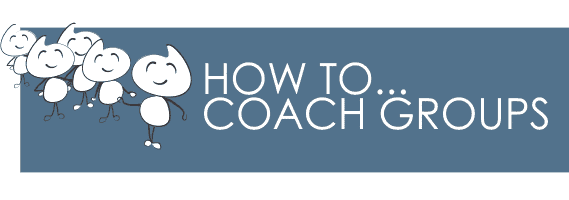 how to coach groups