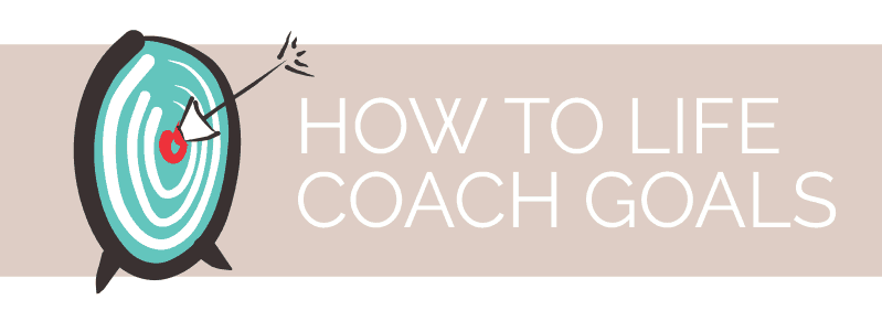 how to coach life goals