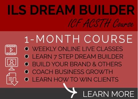 ILS DREAM BUILDER COACH learn more