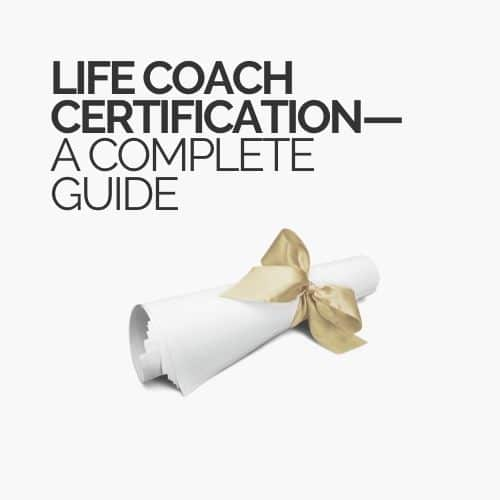 Life Coach Certification Guide