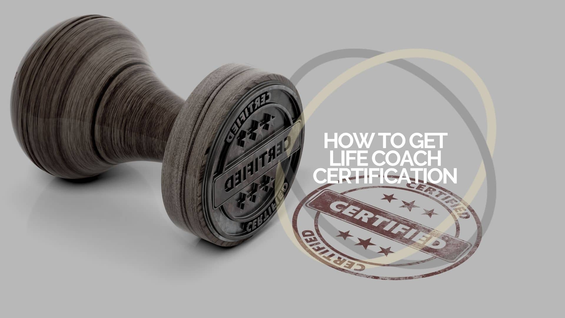 How to get Life Coach Certification